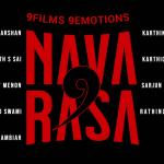 NAVARASA – 9 Films 9 Emotions